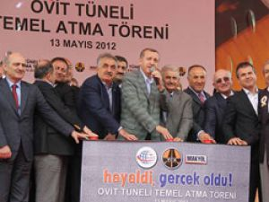 Ovit Tüneli'nin temeli nihayet atıldı