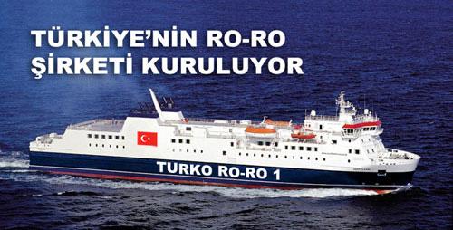 Türkiye'nin RO-RO firması kuruluyor