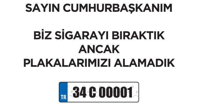 Plaka Tahditi için Cumhurbaşkanı'na çağrı