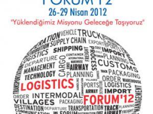 """Lojistik sektörünün önemli isimleri """"Logistics Forum'12""""de"""