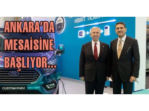 Ödüllü Ford Custom Ankara'da mesaisine başlıyor