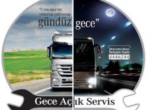 Mercedes Benz Türk'den müşterilerine gece hizmeti
