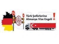 Türk şoförlerine Almanya Vize engeli