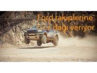 Ford Ranger Raptor Araziye çıktı